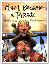"Book jacket of ""How I Became a Pirate"" by Melinda Long"