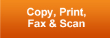 button for Copy, Print, Fax & Scan